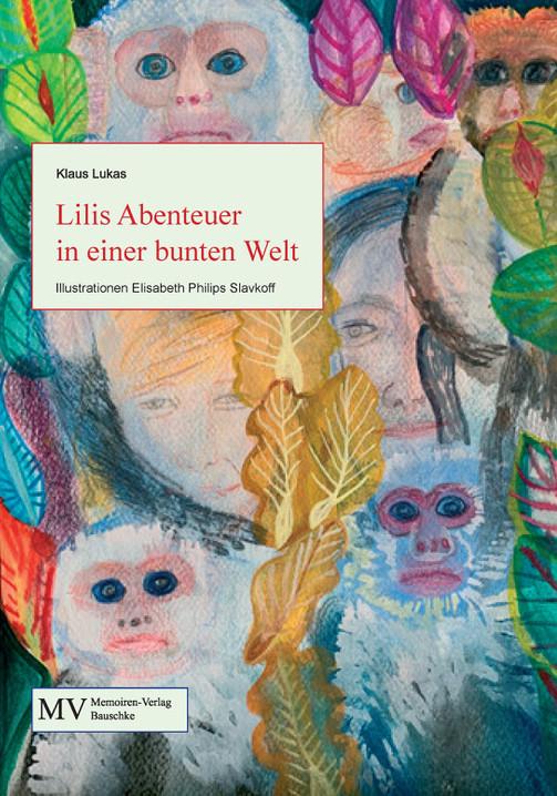 Lilis Abenteuer in einer bunten Welt